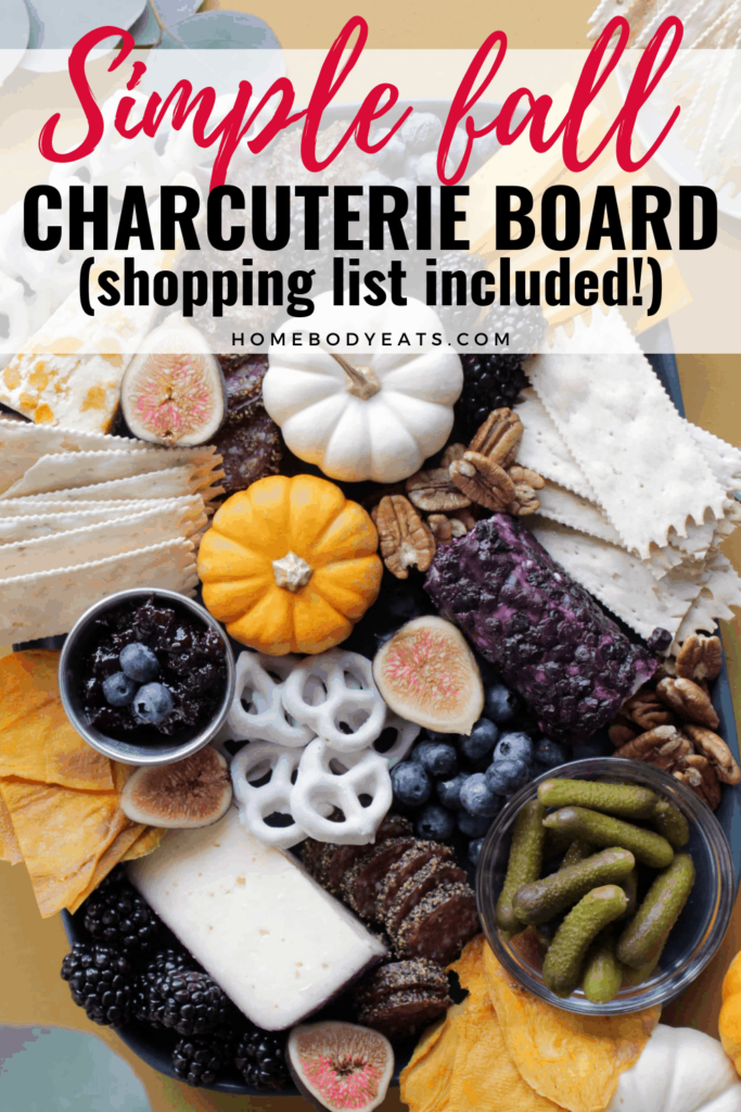 simple fall charcuterie board with shopping list included