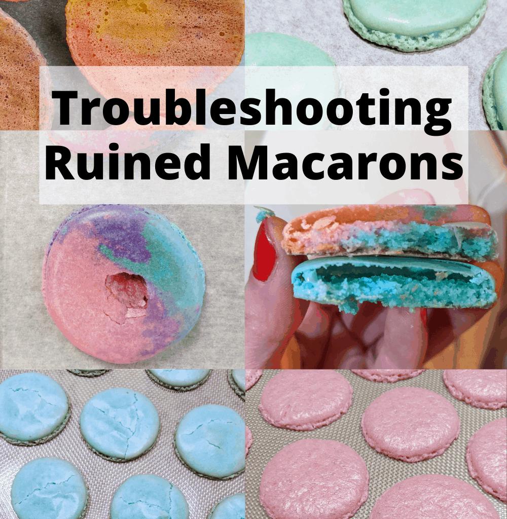 Troubleshooting Ruined Macarons
