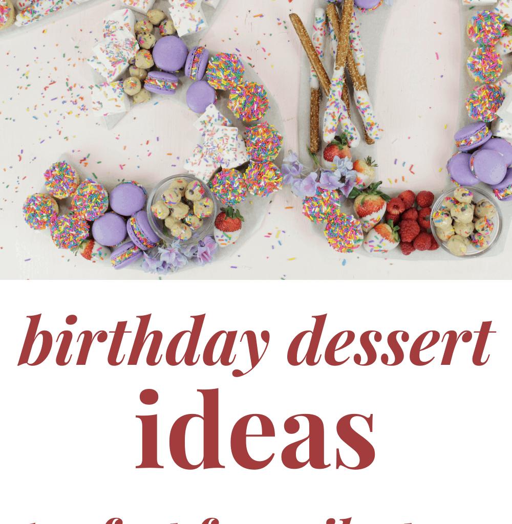 birthday dessert ideas