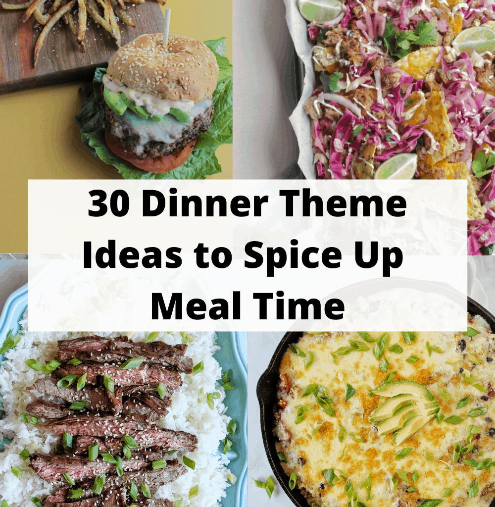 dinner theme ideas