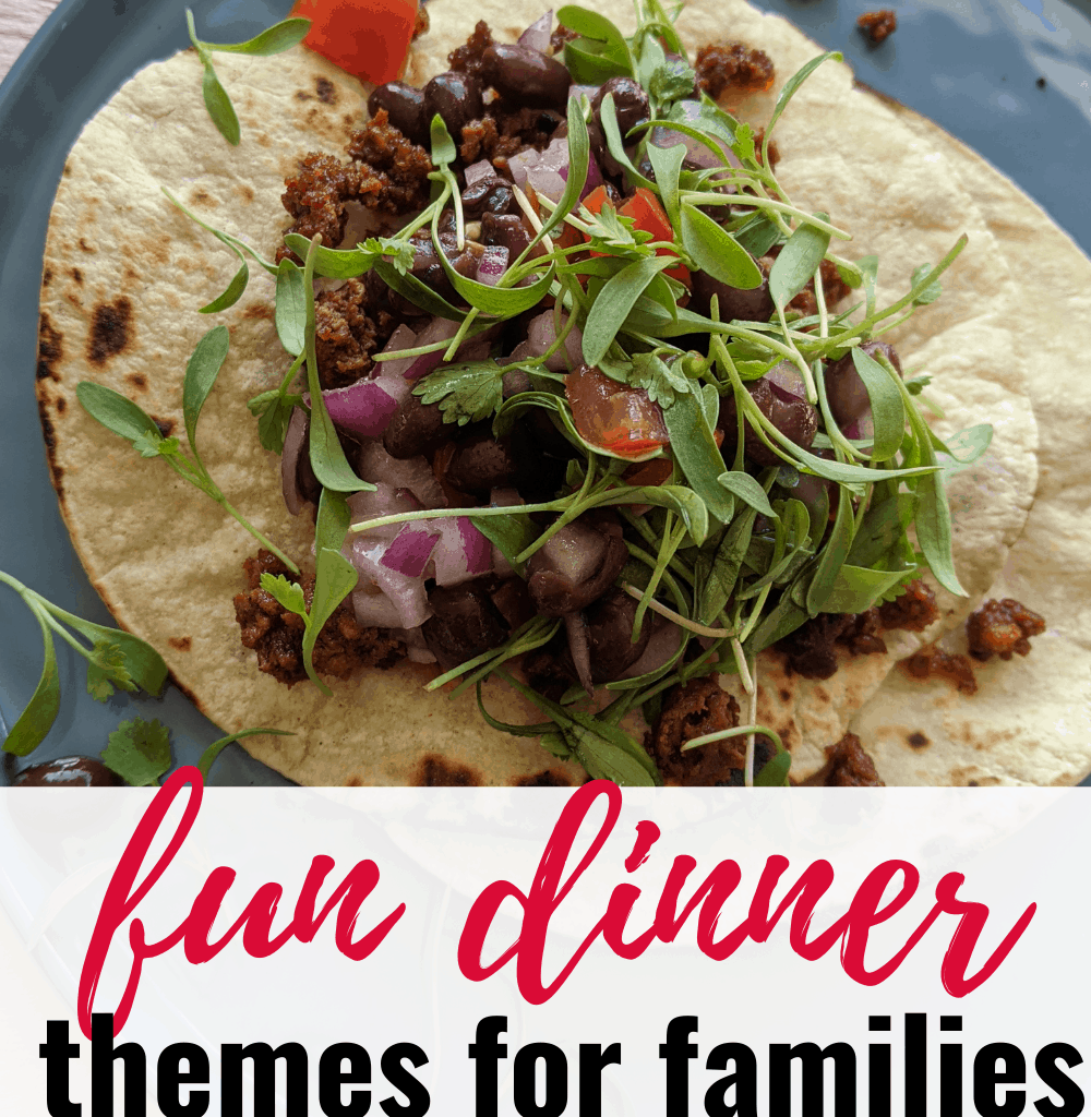 fun dinner themes for families