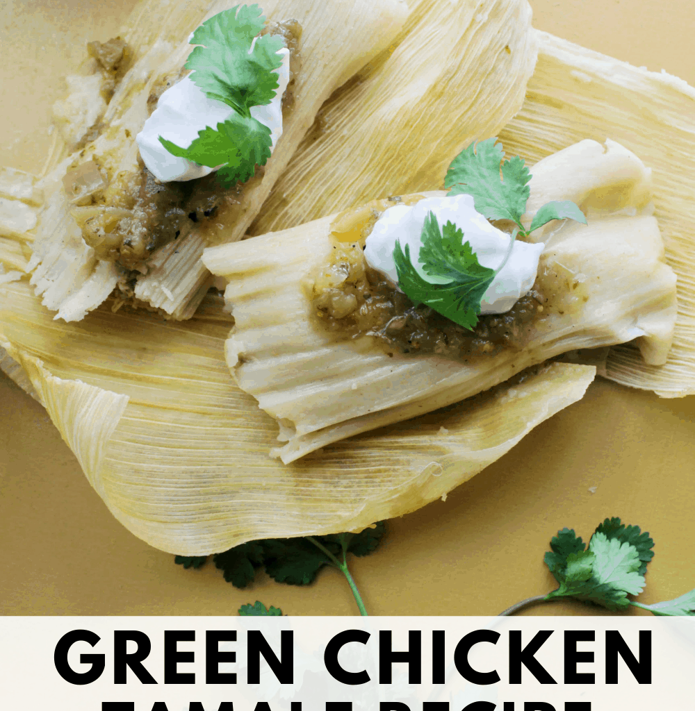 green tamales recipe chicken