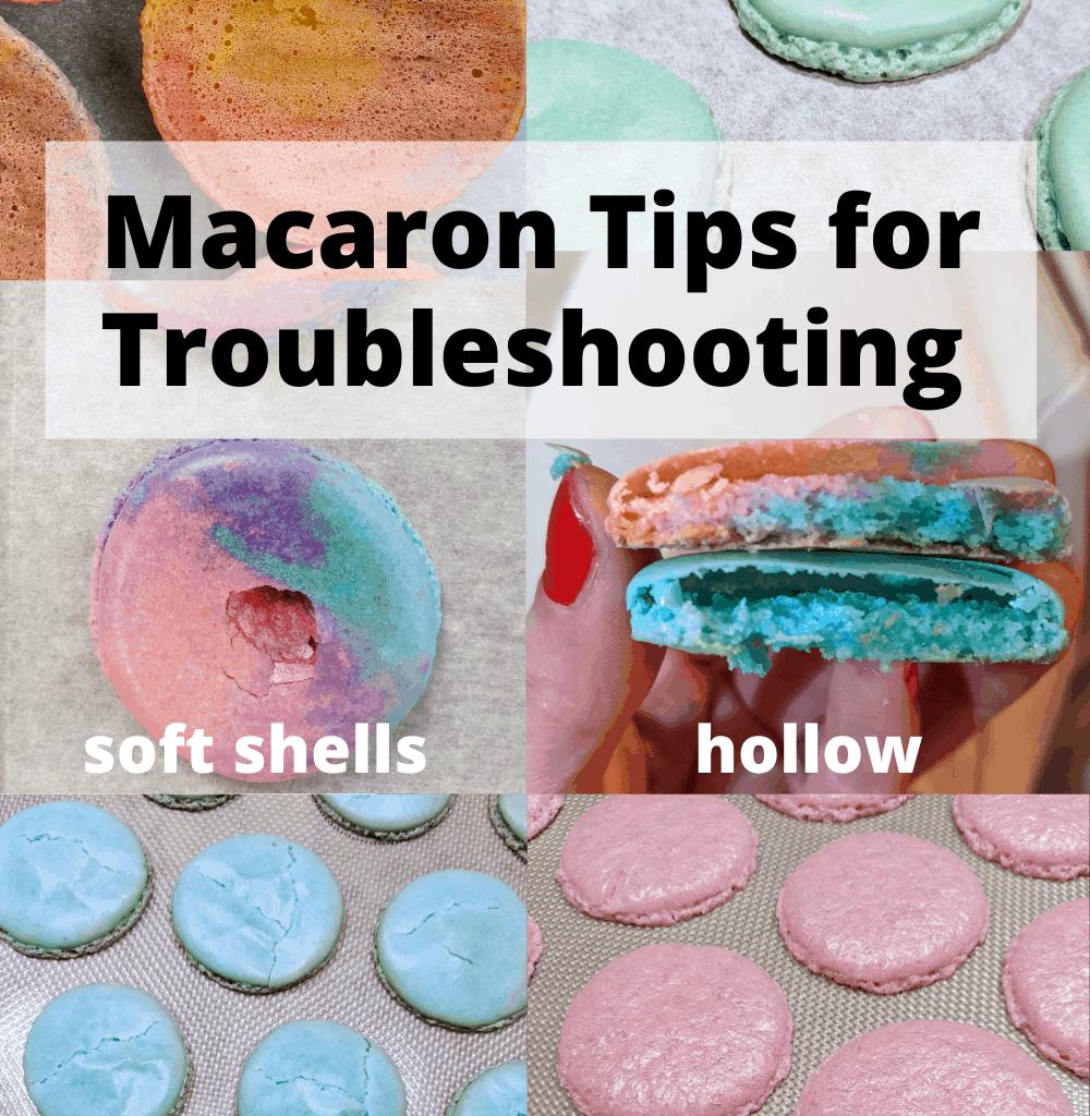 macarons troubleshooting tips