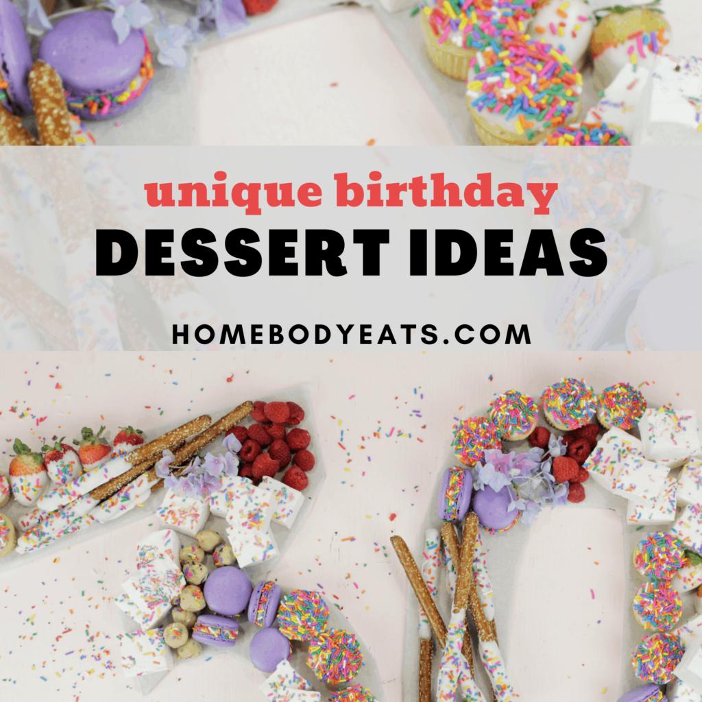 unique birthday dessert ideas