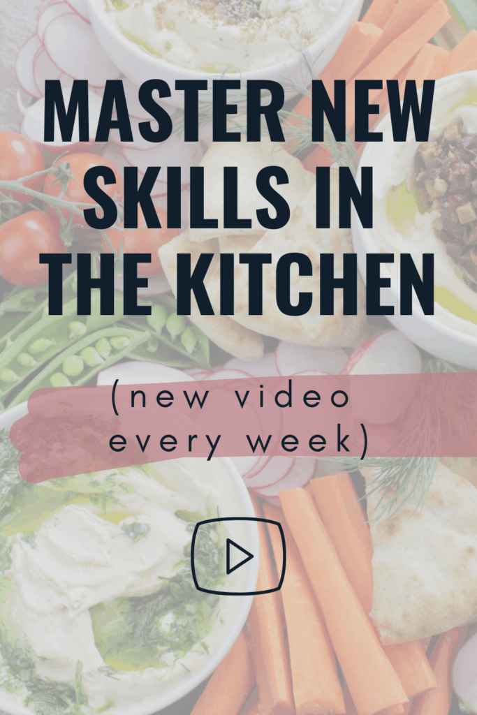 master new skills in the kitchen new video every week